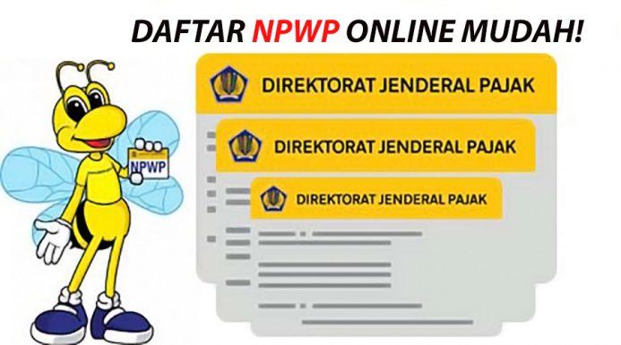 Daftar Npwp Online Cara Membuat Npwp Online Cek No Npwp Online
