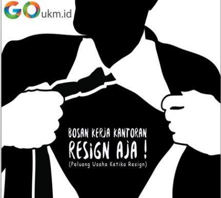 Bosan Kerja Resign Aja